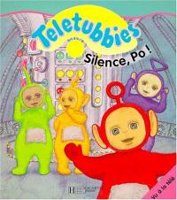 Silence, Po!
