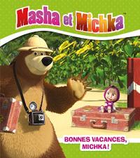 Bonnes vacances, Michka!