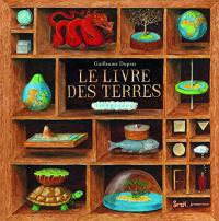 Le livres des terres imaginées / Guillaume Duprat