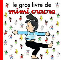 Le gros livre de Mimi Cracra / Agnès Rosenstiehl