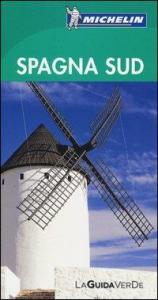 Spagna Sud / [testi di Martin Angel ... et al.]