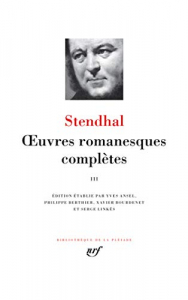 Oeuvres romanesques complètes / Stendhal. 3