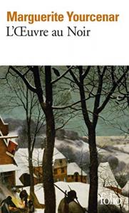 L'oeuvre au noir ; suivi de, Carnets de notes de L'oeuvre au noir / Marguerite Yourcenar