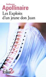 Les exploits d'un jeune don Juan / Guillaume Apollinaire
