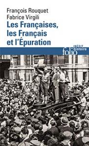 Les Françaises, les Français et l'Épuration ( 1940 à nos jours)