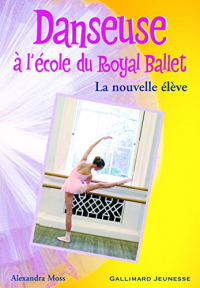 Danseuse à l'école du Royal Ballet. La nouvelle élève