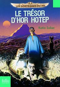 1: Le tresor d'Hor Hotep