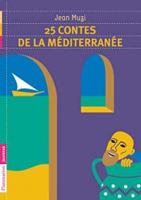 25 Contes de la Mediterranee