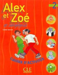 Alex et Zoé et compagnie