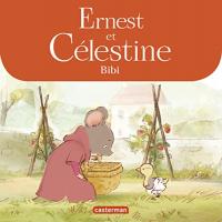 Ernest et Célestine. Bibi