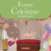 Ernest et Celestine. L'anniversaire