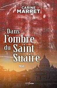 4: Dans l'ombre du Saint Suaire