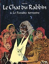 Le chat du rabbin. 4, Le paradis terrestre / Joann Star ; couleur Brigitte Findakly