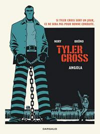 Tyler Cross. Angola
