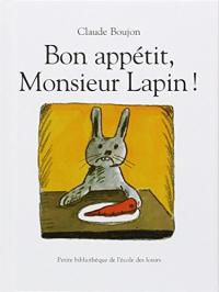 Bon appétit, Monsieur Lapin!