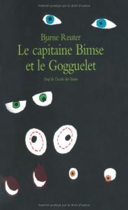 Le capitaine Bimse et le Gogguelet