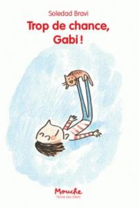 Trop de chance, Gabi!