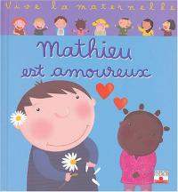 Mathieu est amoureux