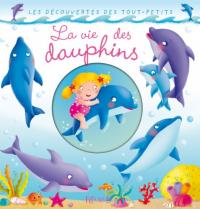 La vie des dauphins