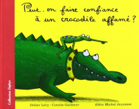 Peut-on faire confiance à un crocodile affamé?