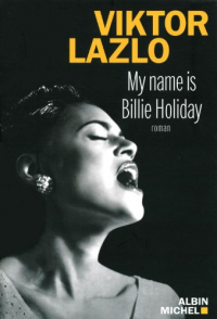 My name is Billie Holiday