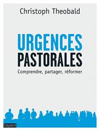 Urgences pastorales du moment présent