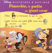 Pinocchio, le pantin au grand coeur