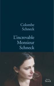 L'increvable Monsieur Schneck