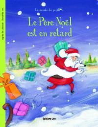 Le Père Noël est en retard