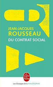 Du contrat social ou Principes du droit politique et autres écrits autour du contrat social
