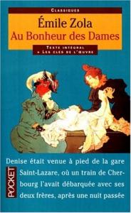 Au bonheur des dames / Emile Zola ; préface et notes de Robert Sctrick ; commentaires de Claude Aziza