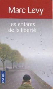 Les enfants de la liberté / Marc Levy.