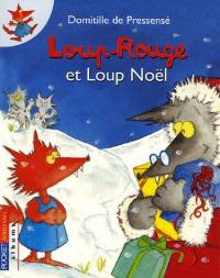 Loup-rouge et Loup-Noël