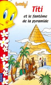 Titi et le phantome de la pyramide
