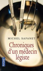Chroniques d'un medecin legiste