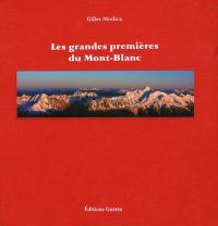 Les grandes premières du Mont-Blanc