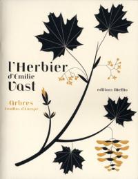 L'herbier d'Émilie Vast : arbres feuillus d'Europe