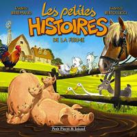 Les petites histoires de la ferme / Frédéric Brremaud, Federico Bertolucci