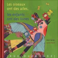 Les oiseaux ont des ailes, les enfants ont des livres
