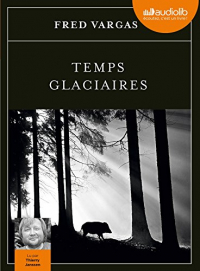 Temps glaciaires [DOCUMENTO SONORO]