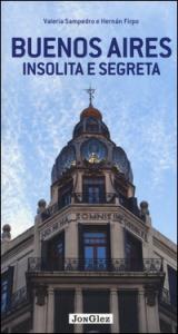 Buenos Aires insolita e segreta