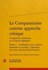 Tome 2: Littérature, arts, sciences humaines et sociales