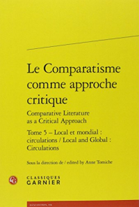 Tome 5: Local et mondial, circulations