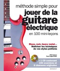 Méthode simple pour jouer de la guitare éléctrique en 100 mini-leçons