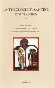 La théologie byzantine et sa tradition / sous la direction de Carmelo Giuseppe Conticello & Vassa Conticello. 1/1: 6.-7. s