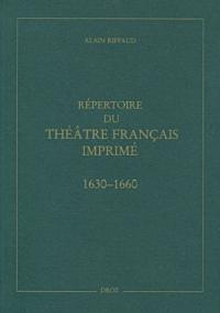 Répertoire du théâtre français imprimé entre 1630 et 1660