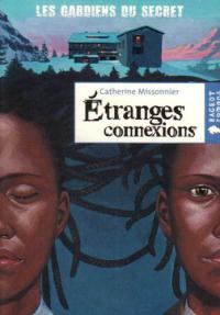 Etranges connexions