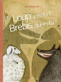 Loup, y et-tu? Brebis, qui es-tu?