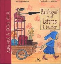 Balthazar et les lettres à toucher