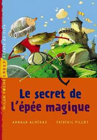 Le secret de l'épée magique